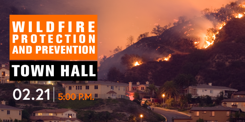 Wildfire Prevention Town Hall with hillside on fire near homes.